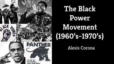 Quot The Black Power Movement Quot Presentation Alexis Corona S